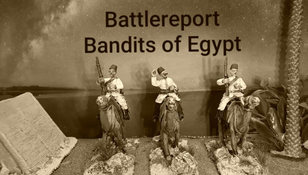 Spielbericht Banditen in Ägypten